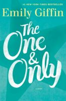 The one & only : a novel  Cover Image