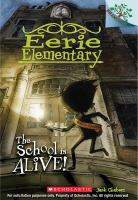 The school is alive! Book cover