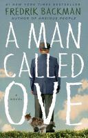 A man called Ove : a novel  Cover Image