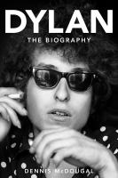 Dylan : the biography Book cover