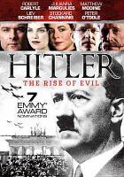 Hitler : the rise of evil