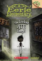 The locker ate Lucy! Book cover