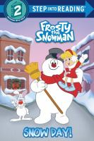 Go to record Snow day! : frosty the snowman