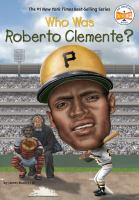 Who was Roberto Clemente?  Cover Image