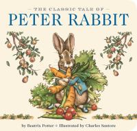 The classic tale of Peter Rabbit Book cover