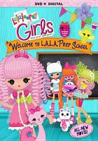 Lalaloopsy girls. Welcome to L.A.L.A. prep school Book cover