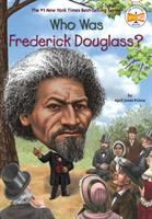 Go to record Who was Frederick Douglass?