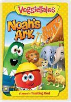 VeggieTales. Noah's ark  Cover Image