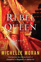 Rebel queen : a novel  Cover Image