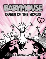 Babymouse : queen of the world! Book cover