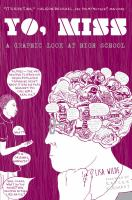 Go to record Yo, Miss : a graphic look at high school