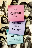 The queen of bright and shiny things  Cover Image