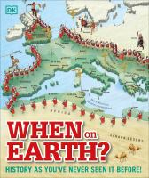 When on Earth? : history as you've never seen it before Book cover
