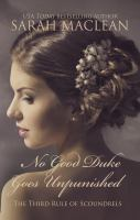 Go to record No good duke goes unpunished : the third rule of scoundrels