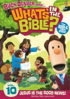 What's in the bible? Vol. 10 Jesus is the good news! Matthew, Mark, Luke & John Book cover