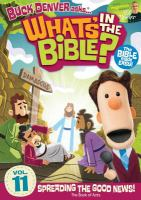 What's in the bible? Vol. 11 Spreading the good news! Book cover