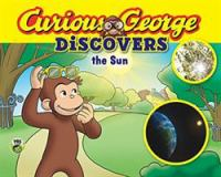 Curious George discovers the Sun Book cover