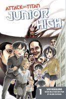 Attack on Titan. Junior high. 1  Cover Image