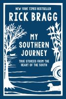 My Southern journey : true stories from the heart of the South Book cover