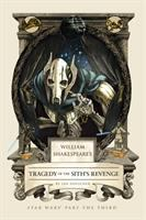 William Shakespeare's tragedy of the Sith's revenge : Star wars part the third Book cover