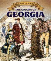 The Colony of Georgia by Sarah Machajewski.