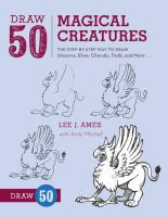 Go to record Draw 50 magical creatures : the step-by-step way to draw u...