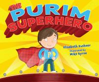 The Purim superhero  Cover Image