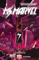 Go to record Ms. Marvel. Vol. 4, Last days