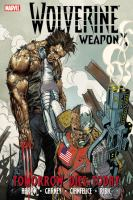 Go to record Wolverine Weapon X. [Volume 3], Tomorrow dies today