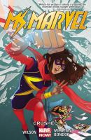 Go to record Ms. Marvel. Vol. 3, Crushed