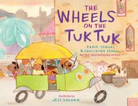 The wheels on the tuk tuk  Cover Image