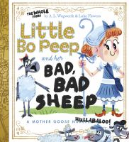 Go to record Little Bo Peep and her bad, bad sheep : a Mother Goose hul...