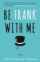 Go to record Be frank with me