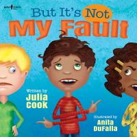 But it's not my fault! Book cover