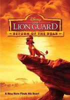 The lion guard : return of the roar