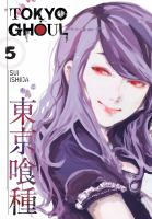 Tokyo ghoul. Volume 5  Cover Image