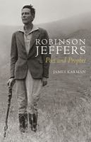 Robinson Jeffers : poet and prophet  Cover Image