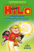 Hilo. Book 2 Saving the whole wide world Book cover