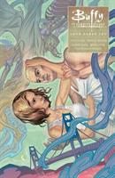 Buffy the vampire slayer. Season 10, volume 3, Love dares you  Cover Image