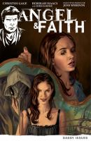 Angel & Faith. Season 9, Volume 2, Daddy issues  Cover Image