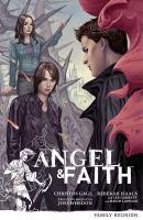 Angel & Faith. Season 9, volume 3, Family reunion  Cover Image