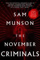 Go to record The November criminals : a novel