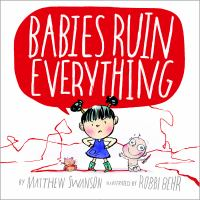 Babies ruin everything  Cover Image
