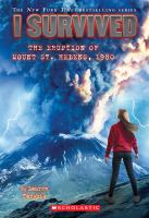 I survived the eruption of Mount St. Helens, 1980 Book cover