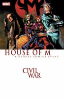 Civil war : House of M  Cover Image