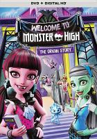 Monster High, welcome to Monster High the origin story Book cover