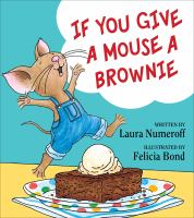 Go to record If you give a mouse a brownie