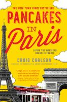 Pancakes in Paris : living the American dream in France