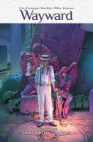 Wayward. Volume three, Out from the shadows  Cover Image