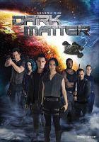Dark matter, season one. Cover Image